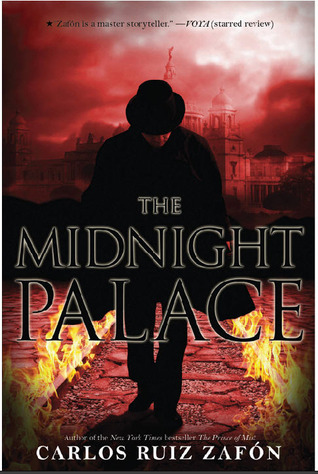 The Midnight Palace by Carlos Ruiz Zafon (Source: www.amazon.com)